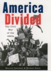 America Divided : The Civil War of the 1960s - eBook