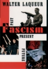 Fascism : Past, Present, Future - eBook