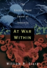 At War Within : The Double-Edged Sword of Immunity - eBook