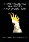 Developmental Plasticity and Evolution - eBook