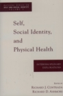 Self, Social Identity, and Physical Health : Interdisciplinary Explorations - eBook