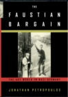 The Faustian Bargain : The Art World in Nazi Germany - eBook