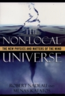 The Non-Local Universe : The New Physics and Matters of the Mind - eBook
