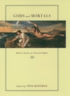 Gods and Mortals : Modern Poems on Classical Myths - eBook
