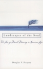 Landscapes of the Soul : The Loss of Moral Meaning in American Life - eBook