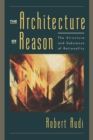 The Architecture of Reason : The Structure and Substance of Rationality - eBook