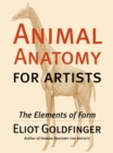 Animal Anatomy for Artists : The Elements of Form - eBook