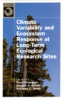 Climate Variability and Ecosystem Response at Long-Term Ecological Research Sites - eBook