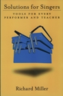 Solutions for Singers : Tools for Performers and Teachers - eBook