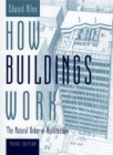 How Buildings Work : The Natural Order of Architecture - eBook