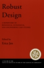 Robust Design : A Repertoire of Biological, Ecological, and Engineering Case Studies - eBook