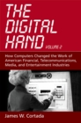 The Digital Hand : Volume II: How Computers Changed the Work of American Financial, Telecommunications, Media, and Entertainment Industries - eBook
