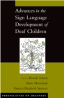 Advances in the Sign Language Development of Deaf Children - eBook