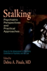 Stalking : Psychiatric Perspectives and Practical Approaches - eBook