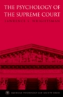 The Psychology of the Supreme Court - eBook