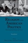 Religion and American Politics : From the Colonial Period to the Present - eBook