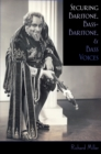 Securing Baritone, Bass-Baritone, and Bass Voices - eBook