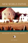 New World Faiths : Religion in Colonial America - eBook