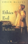 Ethics, Evil, and Fiction - Book