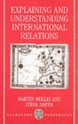 Explaining and Understanding International Relations - Book