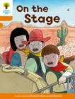 Oxford Reading Tree Biff, Chip and Kipper Stories Decode and Develop: Level 6: On the Stage - Book