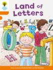 Oxford Reading Tree Biff, Chip and Kipper Stories Decode and Develop: Level 6: Land of Letters - Book