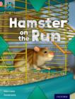 Project X Origins: Pink Book Band, Oxford Level 1+: My Home: Hamster on the Run - Book
