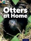 Project X Origins: Pink Book Band, Oxford Level 1+: My Home: Otters at Home - Book