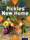 Project X Origins: Red Book Band, Oxford Level 2: Pets: Pickles' New Home - Book