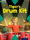 Project X Origins: Green Book Band, Oxford Level 5: Making Noise: Tiger's Drum Kit - Book