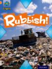 Project X Origins: Orange Book Band, Oxford Level 6: What a Waste: Rubbish! - Book
