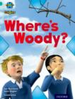 Project X Origins: Turquoise Book Band, Oxford Level 7: Hide and Seek: Where's Woody? - Book