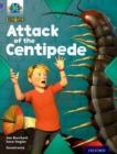 Project X Origins: Purple Book Band, Oxford Level 8: Habitat: Attack of the Centipede - Book