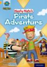 Project X Origins: Gold Book Band, Oxford Level 9: Pirates: Nasty Nate's Pirate Adventure - Book