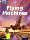 Project X Origins: White Book Band, Oxford Level 10: Inventors and Inventions: Flying Machines - Book
