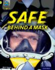 Project X Origins: Lime Book Band, Oxford Level 11: Masks and Disguises: Safe Behind a Mask - Book