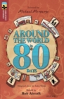 Oxford Reading Tree TreeTops Greatest Stories: Oxford Level 15: Around the World in 80 Days - Book