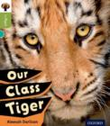 Oxford Reading Tree inFact: Level 7: Our Class Tiger - Book