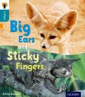 Oxford Reading Tree inFact: Level 9: Big Ears and Sticky Fingers - Book