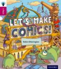 Oxford Reading Tree inFact: Level 10: Let's Make Comics! - Book