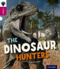 Oxford Reading Tree inFact: Level 10: The Dinosaur Hunters - Book