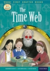 Read with Biff, Chip and Kipper Time Chronicles: First Chapter Books: The Time Web - eBook