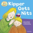 First Experiences with Biff, Chip and Kipper: Kipper Gets Nits - eBook