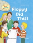 Read with Biff, Chip and Kipper First Stories: Level 1: Floppy Did This - eBook