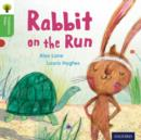 Oxford Reading Tree Traditional Tales: Level 2: Rabbit On the Run - Book