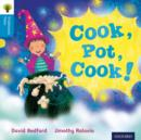 Oxford Reading Tree Traditional Tales: Level 3: Cook, Pot, Cook! - Book