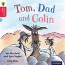 Oxford Reading Tree Traditional Tales: Level 4: Tom, Dad and Colin - Book