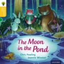 Oxford Reading Tree Traditional Tales: Level 5: The Moon in the Pond - Book