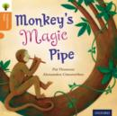 Oxford Reading Tree Traditional Tales: Level 6: Monkey's Magic Pipe - Book