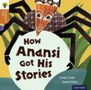 Oxford Reading Tree Traditional Tales: Level 8: How Anansi Got His Stories - Book